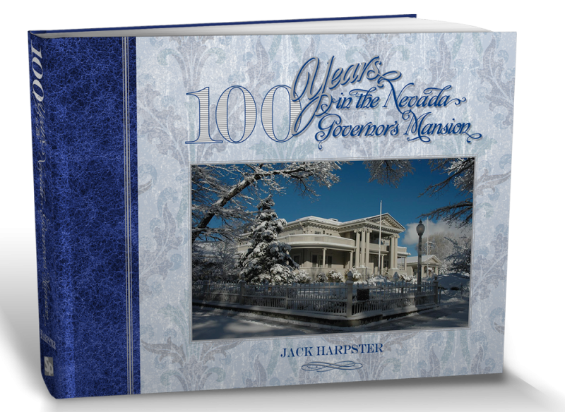 Book Cover 100 Years in the Nevada Governor's Mansion